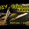 DIY – Make 2 or 3 Piece Take Down Arrows for Archery / Survival Bow / Hunting – Two Three Piece