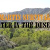 How to Find Water in the Desert, Part 2