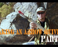 How To Make An Arrow Quiver, Part 3
