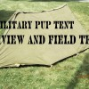 Military Pup Tent Overnight Test