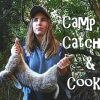 Camp, Catch & Cook
