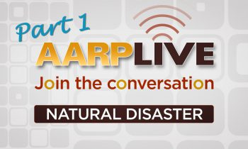Natural Disaster Planning Part 1 | AARP