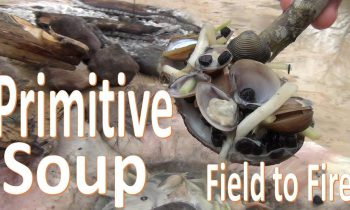 Primitive Soup Cooked Using Deer Skin – Field to Fire- Clam n' Onion