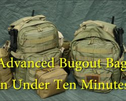 """""""Cost is No Object"""" Advanced Bugout Bag — Complete List — Under 10 Minutes"""